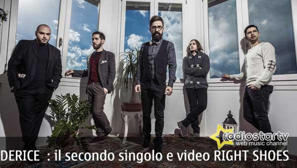 RIGHT SHOES il nuovo singolo e video dei DERICE
