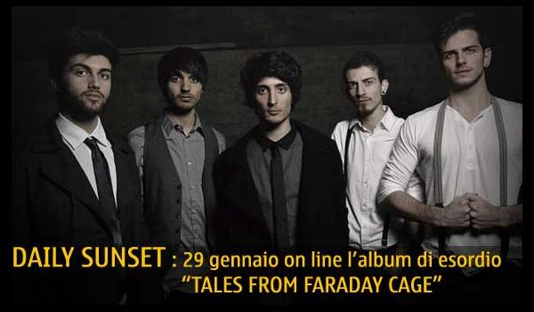 DAILY SUNSET pubblicano l album di esordio TALES FROM FARADAY CAGE