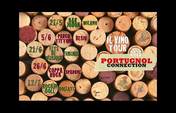 Portugnol Connection tornano live con IL VINO TOUR 2015