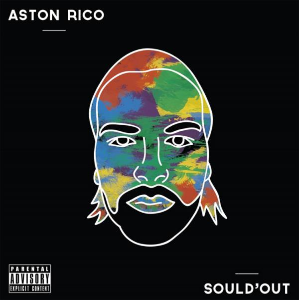 SOULD  OUT il debut album di ASTON RICO