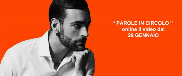 MENGONI arriva il video PAROLE IN CIRCOLO