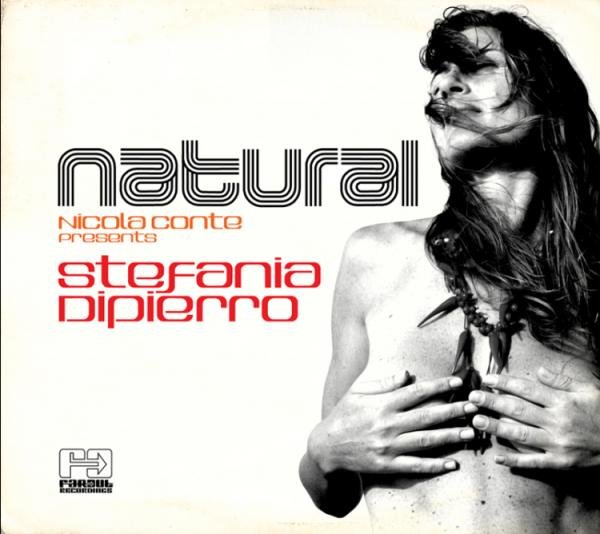 STEFANIA DIPIERRO pubblica per Far Out Recordings l album NATURAL